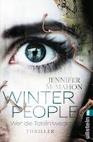 McMahon, Jennifer: Winter People. Wer die Toten weckt