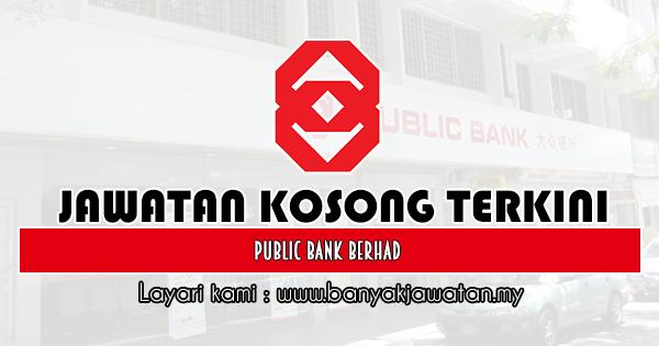 Jawatan Kosong 2019 Public Bank Berhad