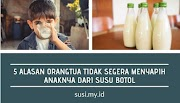 5 alasan orangtua tidak segera menyapih anaknya dari susu botol