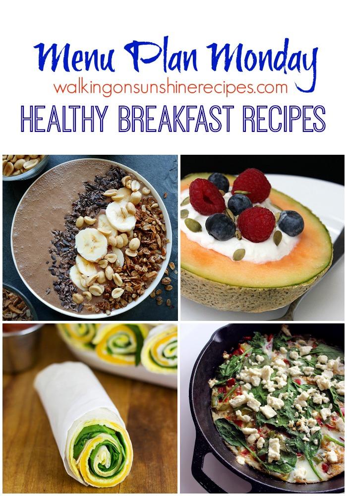 Menu Plan Monday - Healthy Breakfast Recipes - Walking on ...