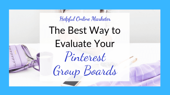 Find Out How You can Evaluate Your Pinterest Group Boards