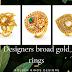 Designer broad gold rings