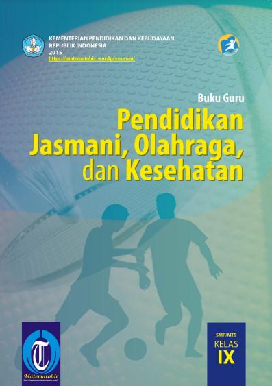 Download Buku Guru Kurikulum 2013 SMP MTs Kelas 9 Mata Pelajaran PJOK