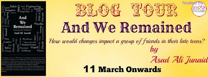 Blog Tour: And We Remained by Asad Ali Junaid