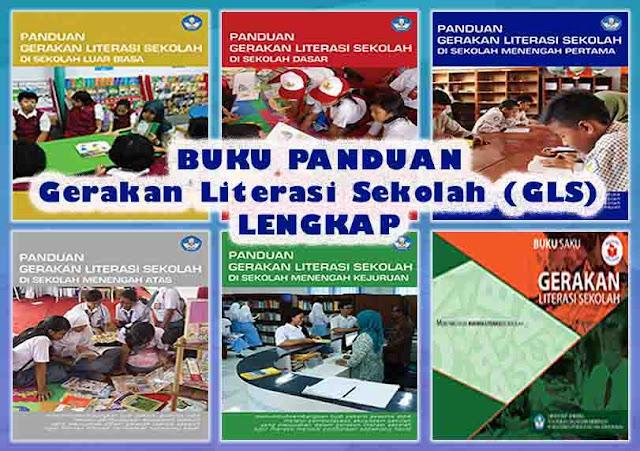 Buku Panduan Gerakan Literasi Sekolah (GLS) Lengkap Untuk Semua Jenjang