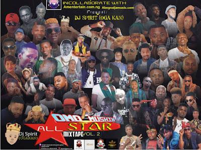 HOT MIXTAPE: Dj Spirit Olowodan - Omo Mushin All Stars Vol2