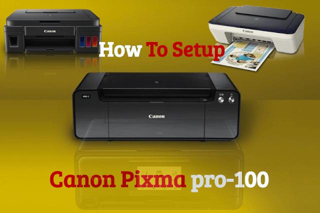 canon pixma pro 100 printer setup