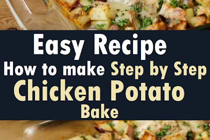 How to make Chicken Potato Bake