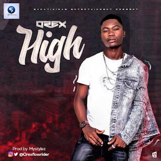 Orex – High (Prod.Mystylez)