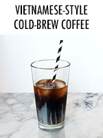 Vietnamese-Style Cold-Brew Coffee