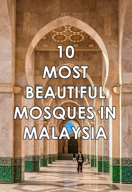 Most Beautiful Mosques in Malaysia