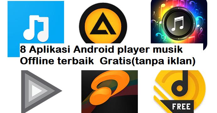8 Aplikasi Player Musik Offline Gratis Terbaik Di Android Galaxyite Media