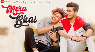 MERA BHAI LYRICS MEANING | BHAVIN BHANUSHALI