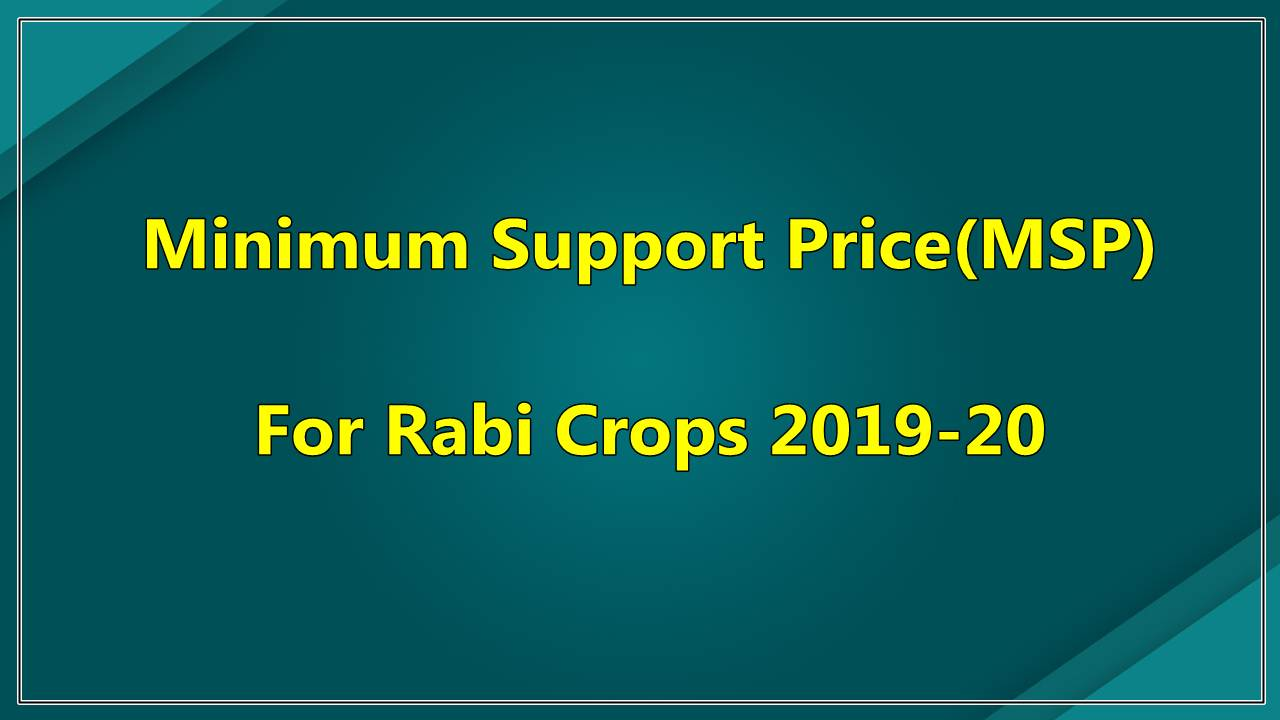 msp for rabi crops 2019-20,msp 2019-20,msp of wheat 2019-20,msp for rabi crops 2019-20,msp 2019-20 pdf,minimum support price 2019-20,