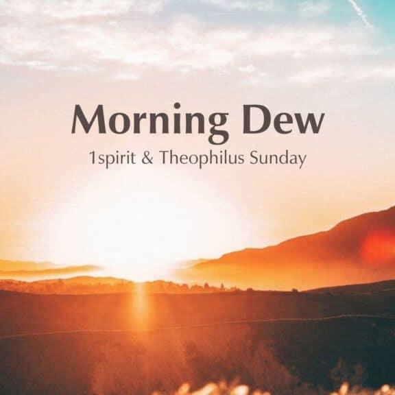 Album: Theophilus Sunday - Morning Dew