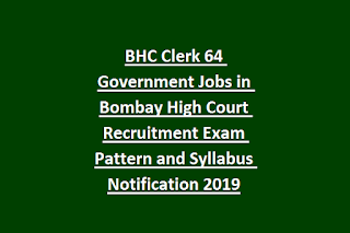 BHC Clerk 64 Government Jobs in Bombay High Court Recruitment Exam Pattern and Syllabus Notification 2019