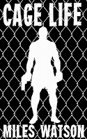 Cage Life (Miles Watson)