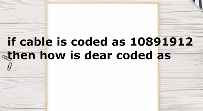 if cable is coded as 10891912 then how is dear coded as