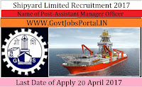 Shipyard Limited Recruitment 2017– Management Trainee, Assistant Manager
