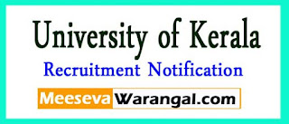 University of Kerala Recruitment Notification 2017