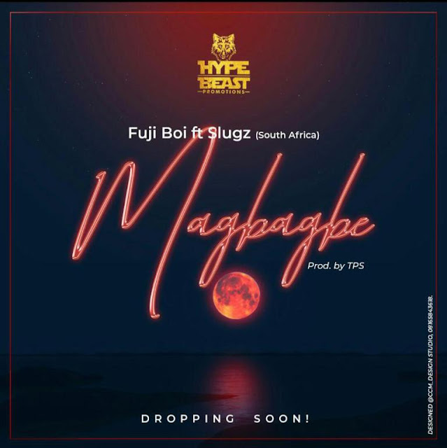 [Song] Fujiboy – Ma Gbagbe Ft. Slugz - www.mp3made.com.ng