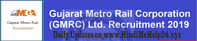 Gujarat Metro Rail Corporation (GMRC) Limited has distributed an Advertisement for underneath referenced Posts 2019,GMRC Recruitment 2019,Gujarat Metro Rail Corporation Vacancies Out 2019