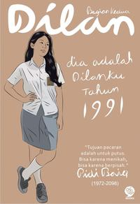 Review Novel Dilan 1991 By Pidi Baiq - Putus