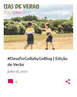 #DesafioGoBabyGoblog | Edição de Verão