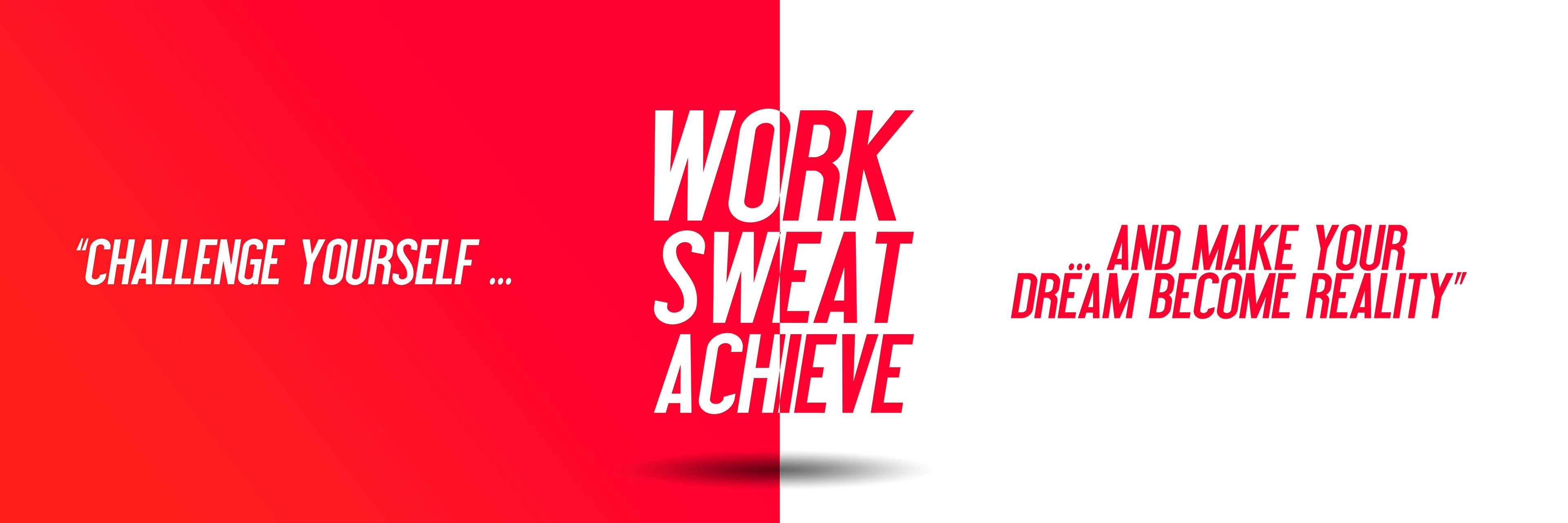 Dream, Reality, Work, Sweat, Achieve, Challenge, Popular quotes, Typography
