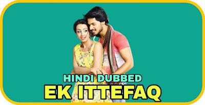 Ek Ittefaq Hindi Dubbed Movie