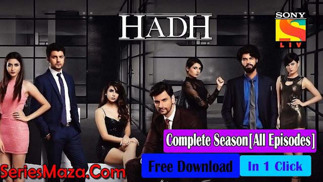 Hadh (vikram bhatt) Complete Series Free Download 480p