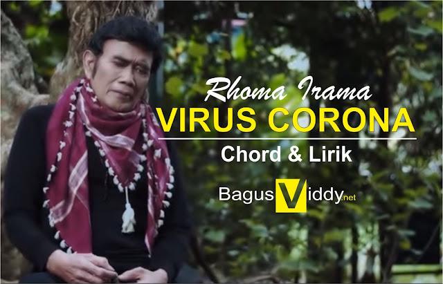 Chord dan Lirik Lagu VIRUS CORONA Rhoma Irama