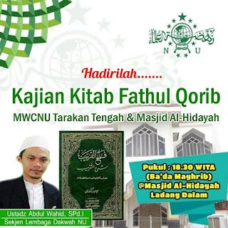 Hadirilah Kajian Kitab Fathul Qorib di Masjid Al-Hidayah Ladang Dalam Tarakan