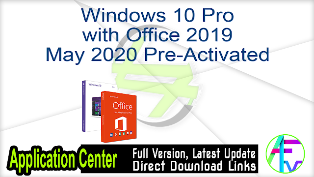 Windows 10 Pro with Office 2019 May 2020 Pre-Activated