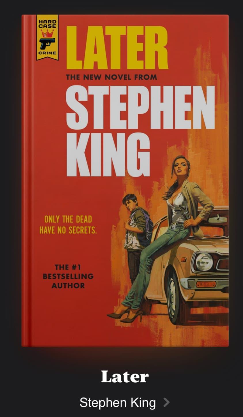 Новый роман Стивена Кинга называется Later и выйдет в марте 2021 года - Обложка