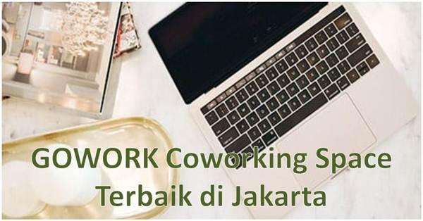 GOWORK Coworking Space Terbaik di Jakarta