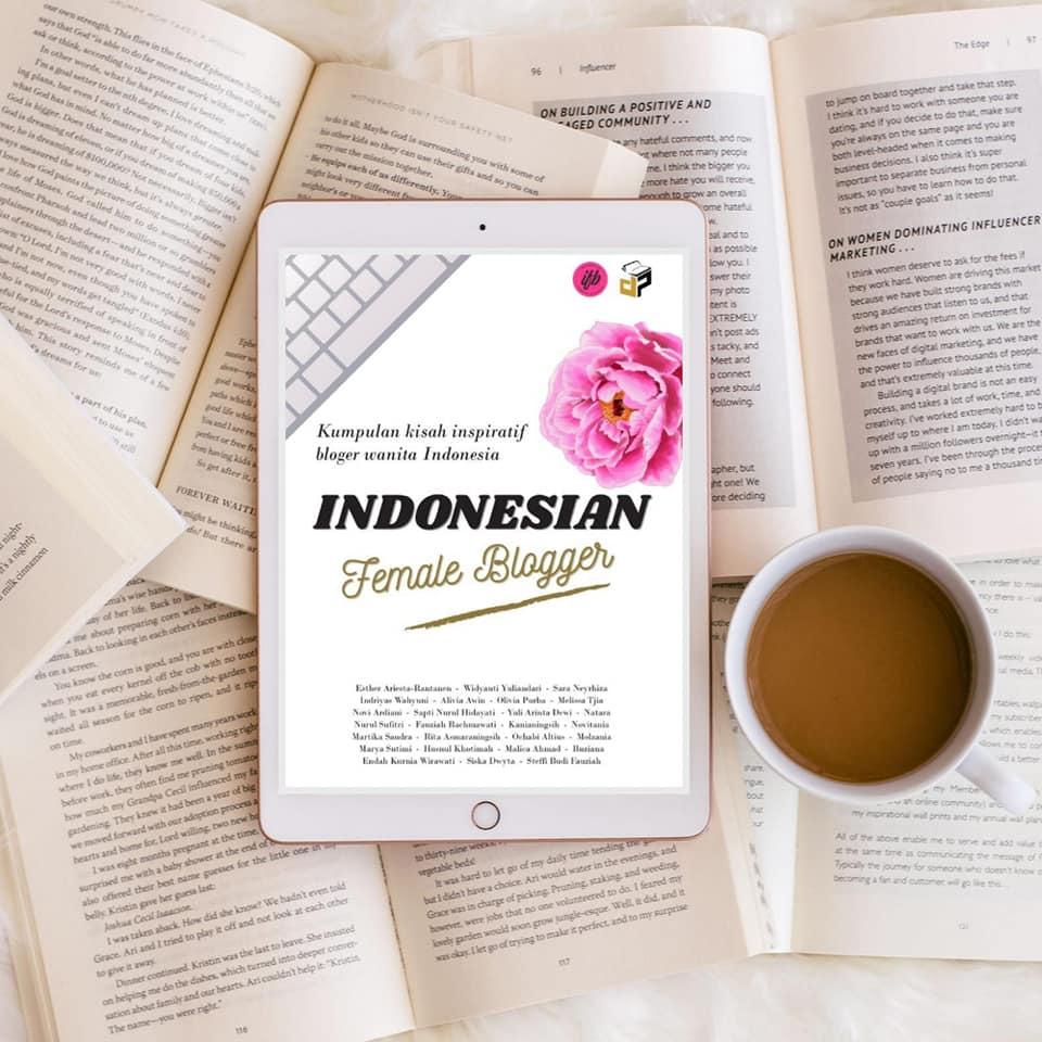 Indonesian Female Blogger Kumpulan Kisah Inspiratif Bloger Wanita Indonesia Nurul Sufitri Travel Lifestyle Buku Antologi