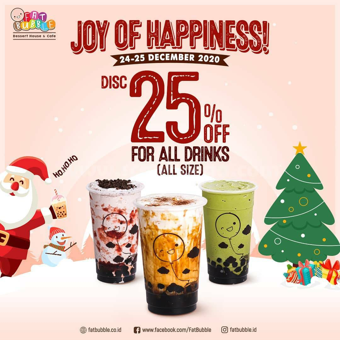 Promo FATBUBBLE Disc. 25% for ALL DRINKS (all size)