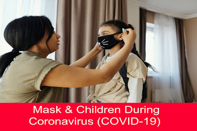 Mask & Children During Coronavirus (COVID-19)
