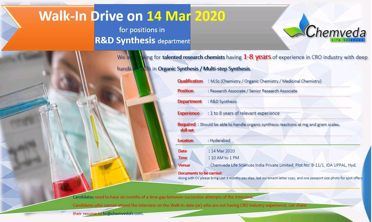 Chemveda Life Science – Walk in interview for R&D Synthesis Department on 14th March 2020.