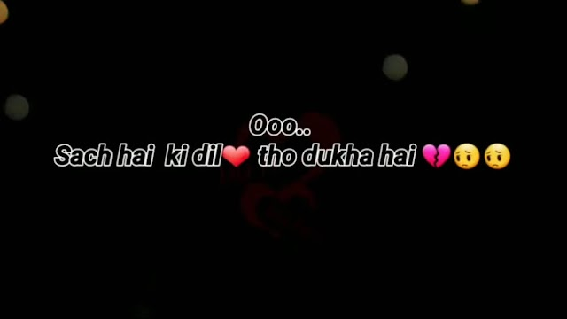 Sach Hai Ki 💔 Dil Toa Dukha Hai 😔 Sad Status Video Download