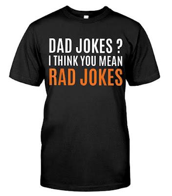 Dad Jokes I Think You Mean Rad Jokes T-Shirts Hoodie