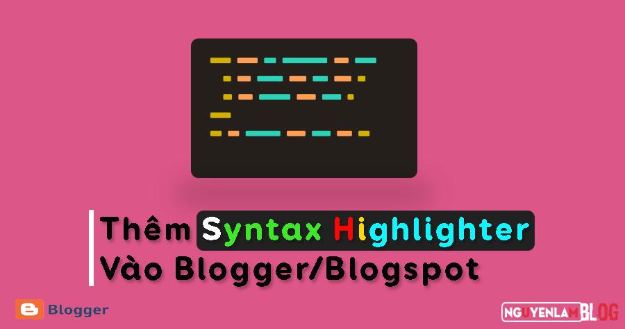 Làm Thế Nào Để Thêm Syntax Highlighter Vào Blogger/Blogspot 20