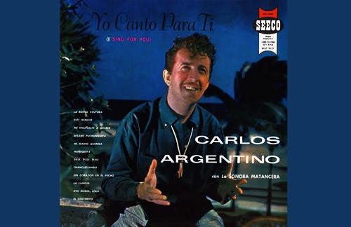 El Solterito | Carlos Argentino & La Sonora Matancera Lyrics