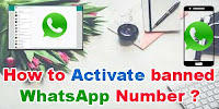 How to activate banned WhatsApp number?