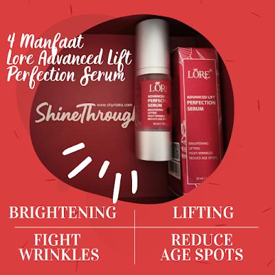 4 manfaat lore advanced lift perfection serum