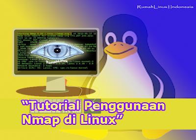 Tutorial Nmap di Linux|Blog Linux Indonesia|Cara penggunaan nmap|