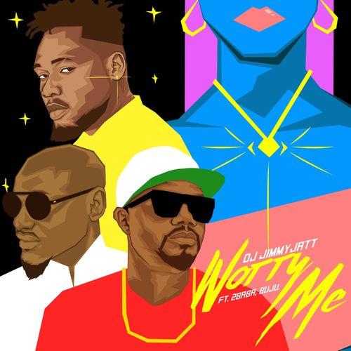 DJ Jimmy Jatt - Worry Me ft 2Baba, Buju [Mp3 Download]