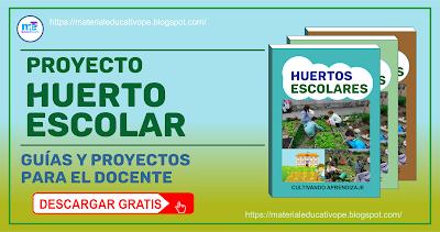 Proyecto El Huerto Escolar