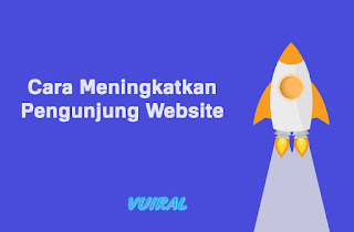 Meningkatkan Pengunjung Website Dengan Optimasi On Page Dan Off Page